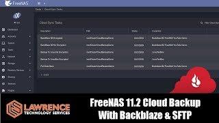 FreeNAS 11.2 Cloud Backup, Restore & Encryption With Backblaze & SFTP