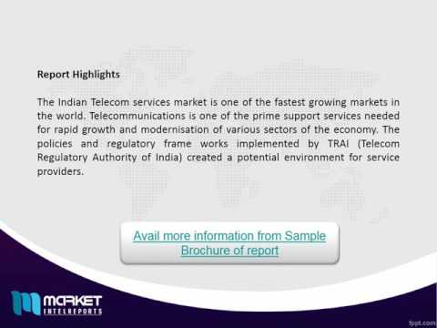 Indian Telecom Services Market - Asia-Pacific is Expected to Lead the Global Market!