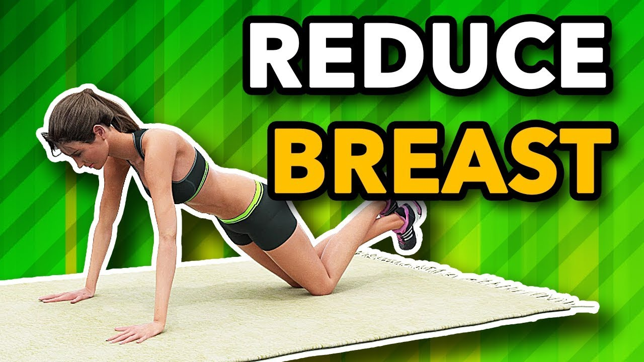 Best Workout To Reduce Breast Size Youtube