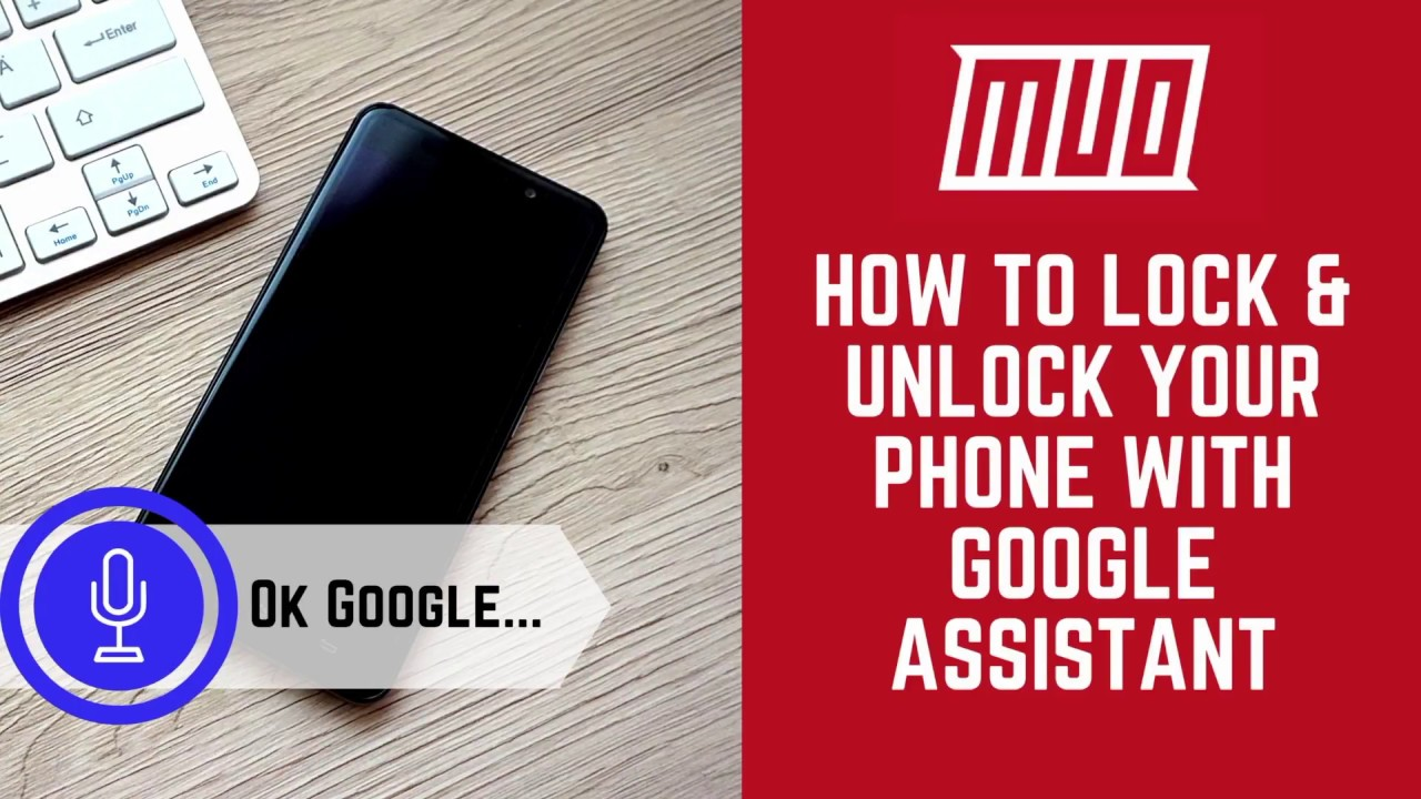 How to Lock/Unlock an Android Phone With Your Voice Using Google