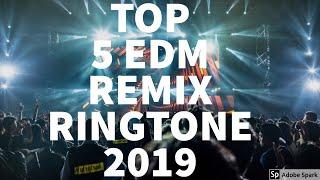 Latest tpp 5 edm ringtones 2019 for edm lovers