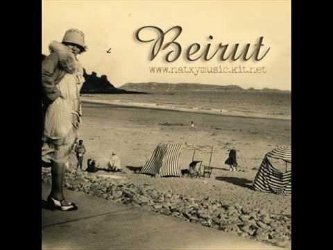 Beirut - le moribond - my family's role in the world revolution
