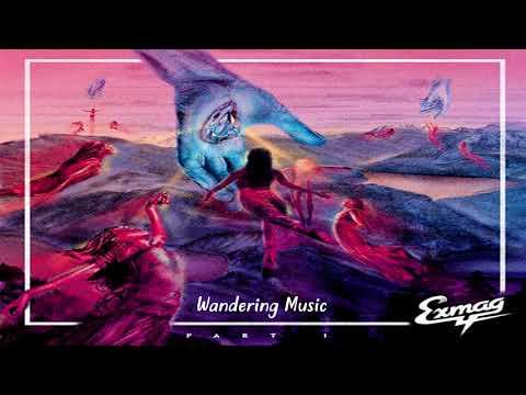 Exmag - Part 1 Album Mix · 2017