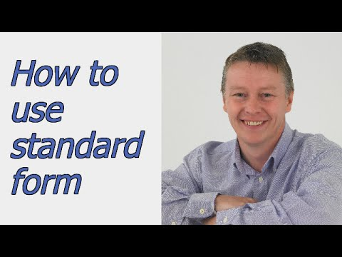 How to use standard form or scientific notation