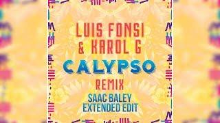 Luis Fonsi & Karol G - Calypso (Saac Baley Extended Edit)