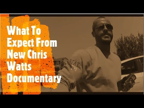 Chris Watts New Documentary  What to expect