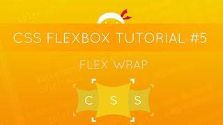CSS Flexbox Tutorial #5 - Flex Wrap