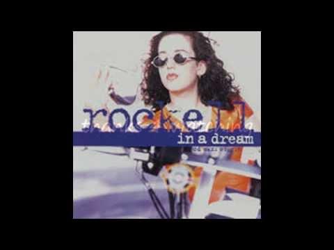 Rockell - In A Dream (lyrics)