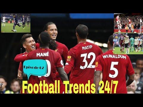 Football Trends 24/7_Episode 02