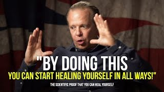 This Will Help Heal Your MIND And Your BODY | Joe Dispenza