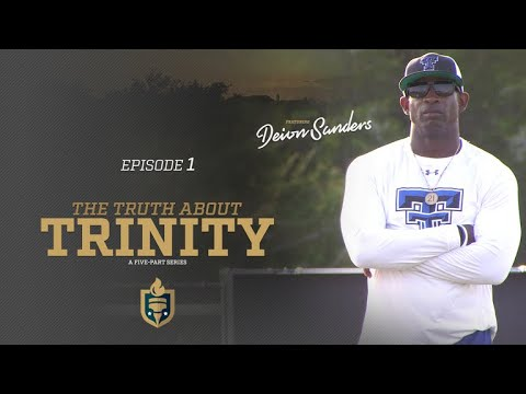 Episode 1 - Deion Sanders in Truth About Trinity