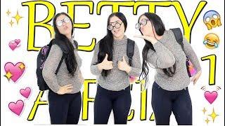 betty a feia 1 primeiro dia de aula da betty