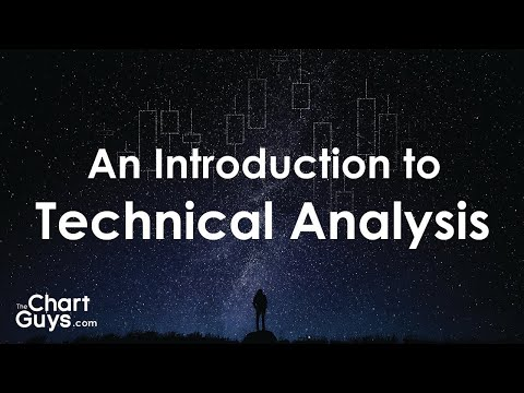 Introduction to Technical Analysis for Beginners By: ChartGuys.com