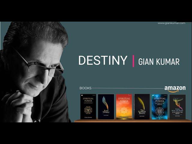 #Destiny - #GianKumar