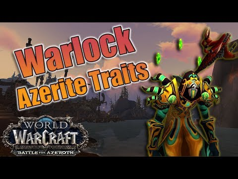 BFA - Best Warlock Azerite Traits for All Three Specs! Affliction, Destruction and Demonology!