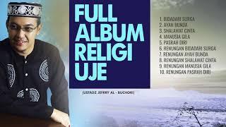 Full Album Religi Ustadz Jefrry Al - Buchori | Bidadari Surga