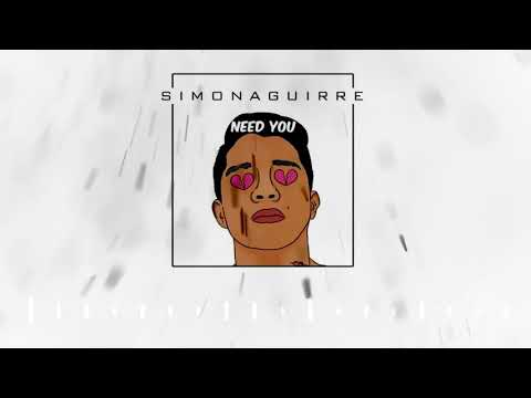 Need you 😢 - Simon Aguirre (Prod. by Bazky)
