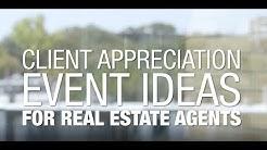 Client Appreciation Event Ideas for Real Estate Agents