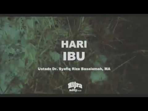 HARI IBU II USTADZ DR. SYAFIQ RIZA BASALAMAH