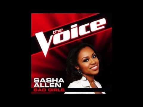 """Sasha Allen: """"Bad Girls"""" - The Voice (Studio Version)"""