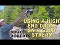 Using a Drone on A Gold Stream + Dredging on the Wild AM N.H. and Finding A Few Pickers