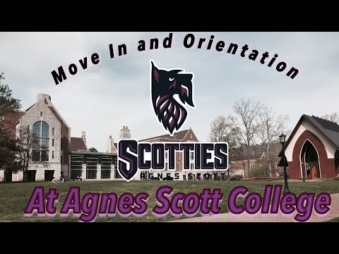 Move in, Orientation and Legacy at Agnes Scott College