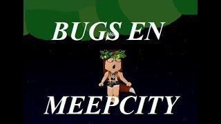 BUGS EN ROBLOX - MeepCity / Morii :3