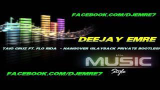 Taio Cruz ft. Flo Rida  - Hangover (Slayback Private Bootleg) + Link Full Mp3