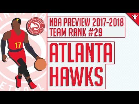 Atlanta Hawks | 2017-18 NBA Preview (Rank #29)