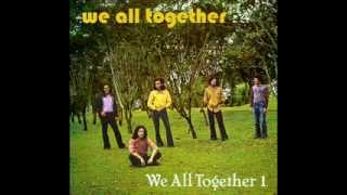 We All Together - Carry on till tomorrow