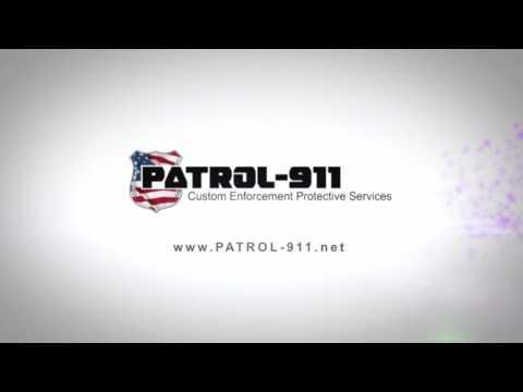 PATROL-911 Custom Enforcement Protective Services  👮🚔