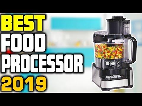 5 Best Food Processor In 2019