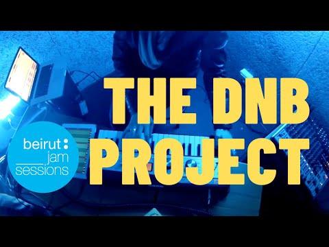 Beirut Jam Sessions | The DnB Project - Live Improvisation