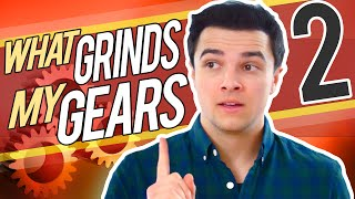 WHAT GRINDS MY GEARS (PART 2) | Mikey Bolts
