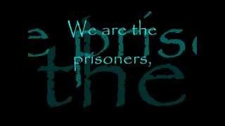 Clawfinger- Prisoners Lyrics (Best Quality)