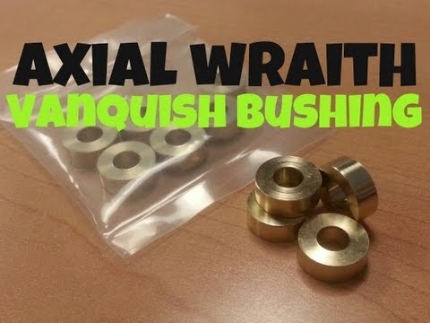 Wraith Axle - Vanquish Bushings