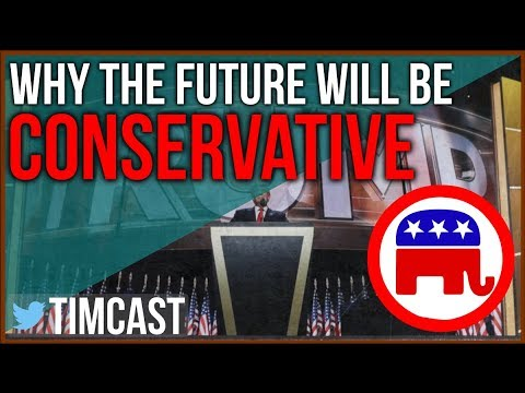 Why The Future Will Be Conservative