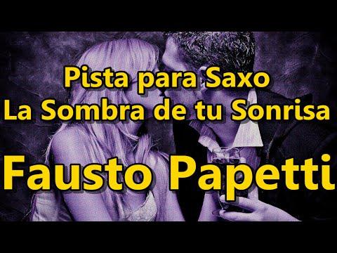 Pista para Saxo - La Sombra de tu Sonrisa - Fausto Papetti