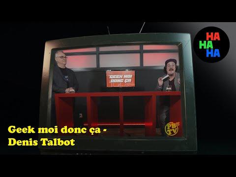Les Pic-Bois   Geek Moi Donc Ça Avec Denis Talbot
