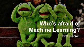 Britt Barak - Who's afraid of Machine Learning? First steps with TensorFlow for Android