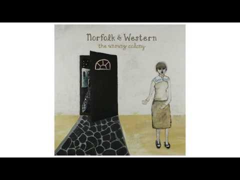"Norfolk & Western - ""The Unsung Colony"" [FULL ALBUM STREAM]"