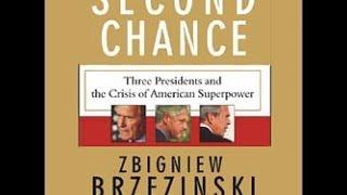 Zbigniew Brzezinski, Second Chance