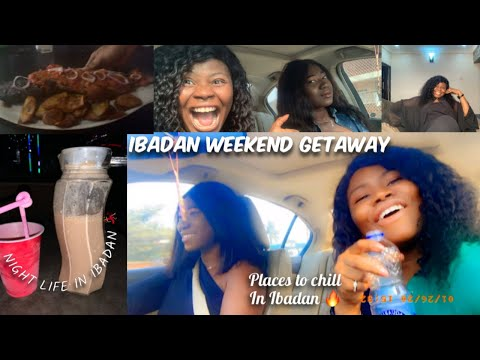 LIFE IN IBADAN - Fun weekend, night life, road trip and places to hang out | IBADAN NIGERIA VLOG