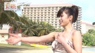 1/48 アイドルとグアムで恋したら・・・。秋元才加1080p.