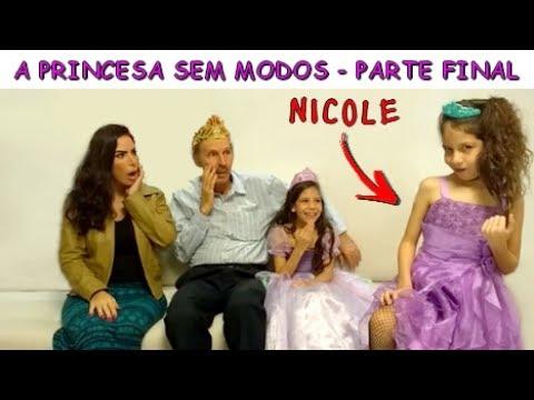 A PRINCESA SEM MODOS - PARTE FINAL