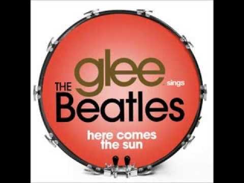 Glee - Here Comes The Sun (DOWNLOAD MP3 + LYRICS)