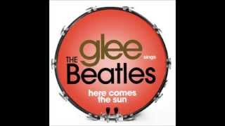 Glee - Here Comes The Sun (DOWNLOAD MP3 + LYRICS)