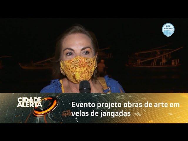 Velas Telas: evento projeto obras de arte em velas de jangadas