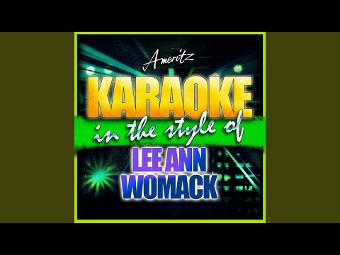 Stronger Than I Am (In The Style Of LeeAnn Womack) (Karaoke Version)