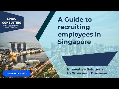 A complete guide to Recruiting Employees in Singapore